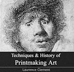 Techniques & History of Printmaking Art