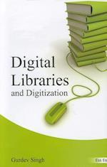 Digital Libraries and Digitization af SINGH, Gurdev Singh