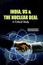 India, Us & the Nuclear Deal af Mohammed Badrul Alam, Muzaffar Ahemad Ganaie