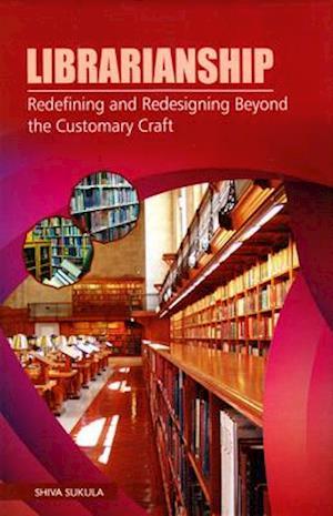 Bog, hardback Librarianship af Shiva Sukula