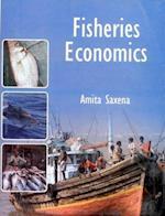 Fisheries Economics af Amita Saxena