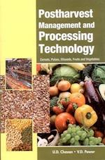 Postharvest Management and Processing Technology af U. D. Chavan