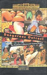 Dangerous Outcast af Sumanta Banerjee