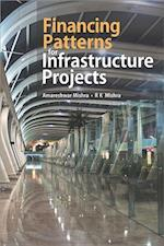 Financing Patterns for Infrastructure Projects