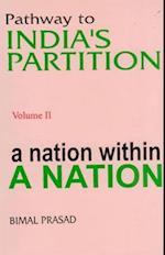 Pathway to India's Partition (Lokodaya Granthamala, nr. 2)