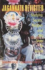 Jagannath Revisited (Studies in Orissan society culture history, nr. 1)