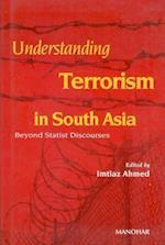 Understanding Terrorism in South Asia