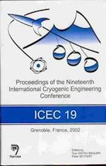 Proceedings of the 19th International Cryogenic Engineering Conference (ICEC 19)