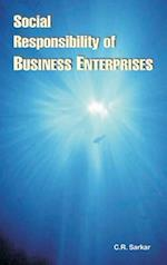 Social Responsibility of Business Enterprises