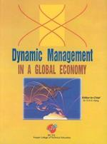 Dynamic Management in a Global Economy