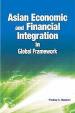 Asian Economic & Financial Integration in Global Framework