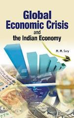 Global Economic Crisis and the Indian Economy af M. M. Sury