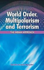 World Order, Multipolarism & Terrorism