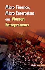Micro Finance, Micro Enterprises & Women Entrepreneurs