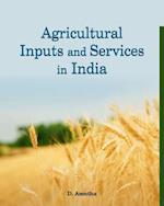 Agricultural Inputs & Services in India