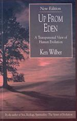 Up from Eden af Ken Wilber