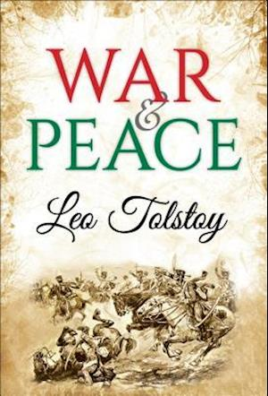 War and Peace af Leo Tolstoy