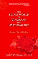 The Secret World of Vipassana and Mathematics