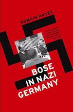 Bose in Nazi Germany