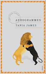 Aerogrammes and Other Stories af Tania James