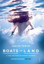 Boats on Land af Janice Pariat