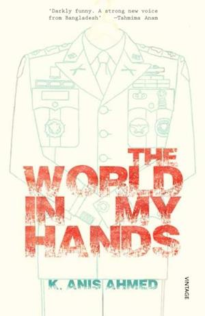 World in My Hands af K  Anis Ahmed