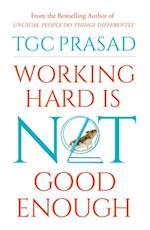 Working Hard is Not Good Enough af TGC Prasad