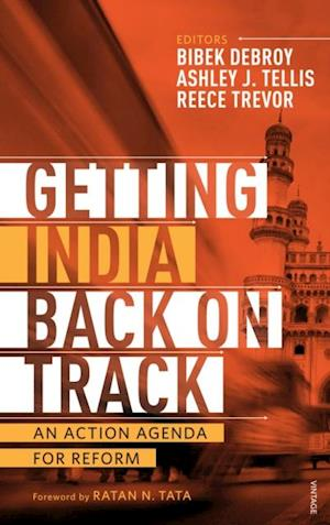 Getting India Back on Track af Ashley J Tellis, Bibek Debroy, Reece Trevor