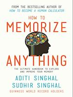 How to Memorize Anything