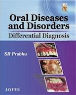 Oral Diseases and Disorders