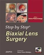 Step by Step: Biaxial Lens Surgery (Step-by-Step)
