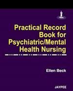Practical Record Book for Psychiatric/Mental Health Nursing
