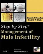 Step by Step: Management of Male Infertility (Step-by-Step)
