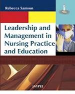 Leadership and Management in Nursing Practice and Education