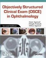 Objectively Structured Clinical Exam (OSCE) in Ophthalmology