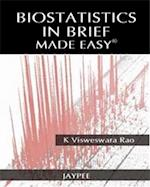 Biostatistics in Brief Made Easy (Made Easy)