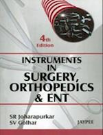 Instruments in Surgery,Orthopedics & Ent