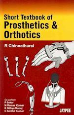 Short Textbook of Prosthetics and Orthotics