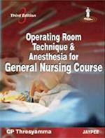 Operating Room Technique and Anesthesia for General Nursing Course