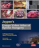 Jaypee's Ganga Video Atlas of Spine Surgery (Video Atlas)