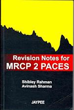 Revision Notes for MRCP 2 PACES (Postgrad Exams)