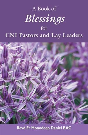 A Book of Blessings for CNI Pastors and Lay Leaders