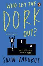 Who Let the Dork Out? af Sidin Vadukut