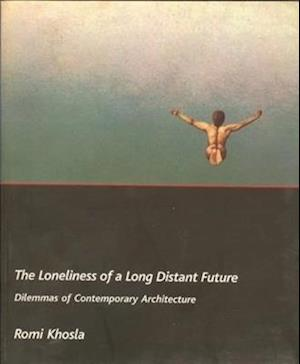 Bog, paperback The Loneliness of a Long-Distant Future af Romi Khosla