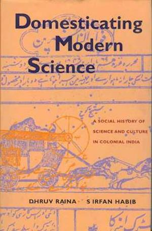 Domesticating Modern Science