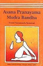 Asana, Pranayama, Mudra and Bandha