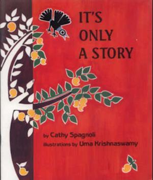 Bog, paperback It's Only a Story af Cathy Spagnoli