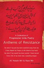 Anthems of Resistance: A Celebration of Progressive Urdu Poetry af Ali Hussain Mir, Raza Mir