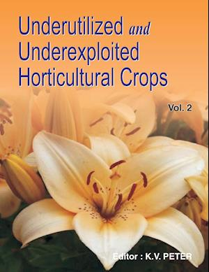 Underutilized and Underexploited Horticultural Crops: Vol 02