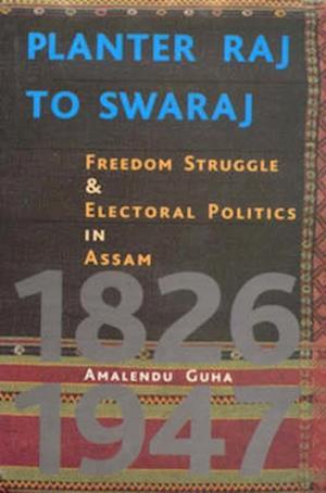Bog, hardback Planter Raj to Swaraj af Amalendu Guha